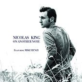 On Another Note (feat. Mike Renzi) by Nicolas King