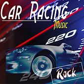 Car Racing Music: Rock by Various Artists