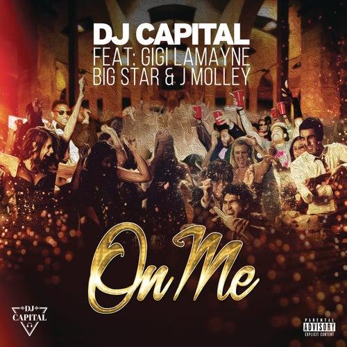 On Me by DJ Capital