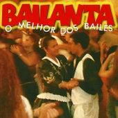 Bailanta  O Melhor Dos Bailes von Various Artists