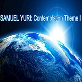 Contemplation Theme I (First Version) de Samuel Yuri