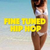 Fine Tuned Hip Hop de Various Artists