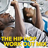 The Hip Hop Work Out Mix von Various Artists