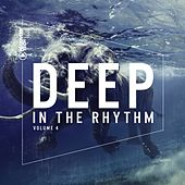 Deep In The Rhythm Vol. 4 von Various Artists