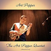 The Art Pepper Quartet (Remastered 2017) de Art Pepper