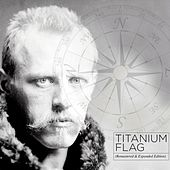 Titanium Flag (Remastered) by Colin Harper