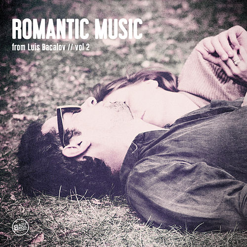 Romantic Music of Luis Bacalov, Vol.2 by Luis Bacalov