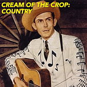 Cream Of The Crop: Country de Various Artists