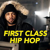 First Class Hip Hop von Various Artists