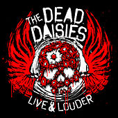 Live & Louder by The Dead Daisies