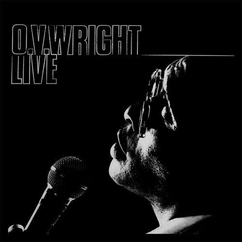 Live by O.V. Wright