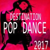 Destination Pop Dance 2017 de Various Artists