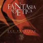 Fantasia poetica by Duo Pensiero