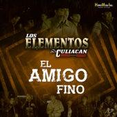 El Amigo Fino by Los Elementos de Culiacan