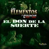 El Don de la Suerte by Los Elementos de Culiacan