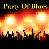 Party Of Blues de Various Artists