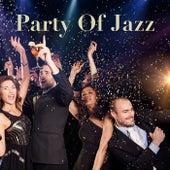 Party Of Jazz de Various Artists