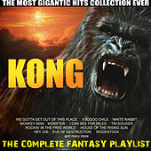 Kong - The Complete Fantasy Playlist von Various Artists