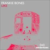 Like de Frankie Bones