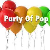 Party Of Pop by Various Artists