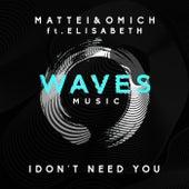 I Don't Need You de Mattei
