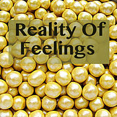 Reality Of Feelings de Various Artists