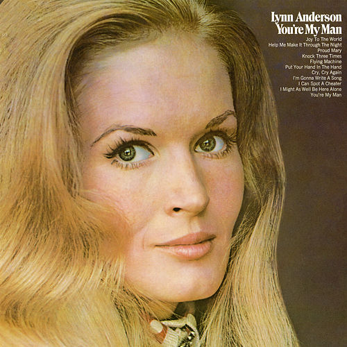 You're My Man by Lynn Anderson