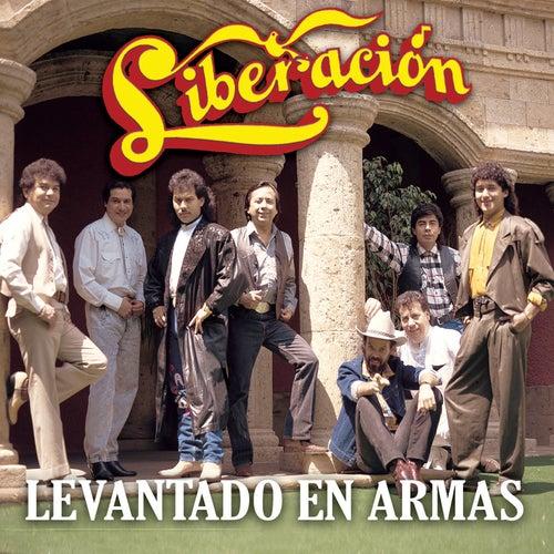 Levantado En Armas by Liberación