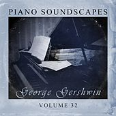 Piano SoundScapes,Vol.32 by George Gershwin