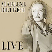 Live by Marlene Dietrich