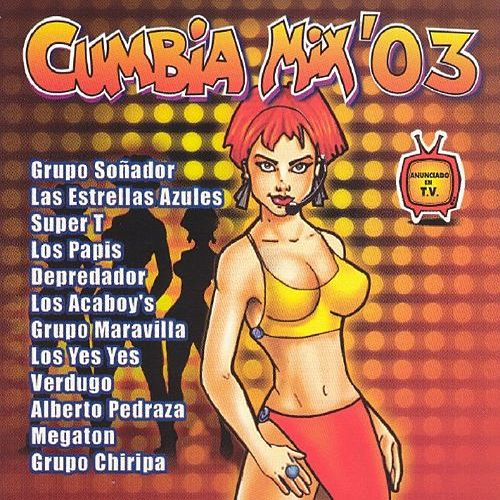 Cumbia Mix '03 by Various Artists