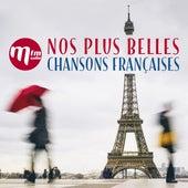 Nos plus belles chansons françaises avec MFM de Various Artists