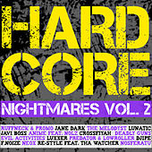 Hardcore Nightmares, Vol. 2 by Various Artists