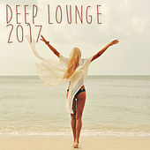 Deep Lounge 2017 by Various Artists