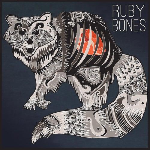 Ruby Bones by Ruby Bones