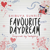Favourite Daydream de Shibuya Sunrise