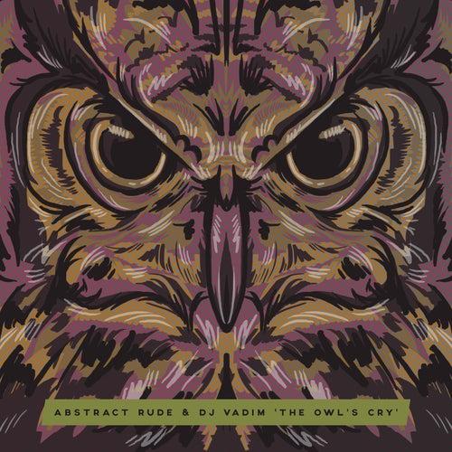 The Owl's Cry by DJ Vadim
