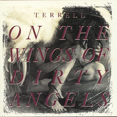 On The Wings Of Dirty Angels by Terrell