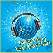 Europes Song Vision Competition by Various Artists