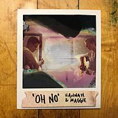 Oh No by Hannah