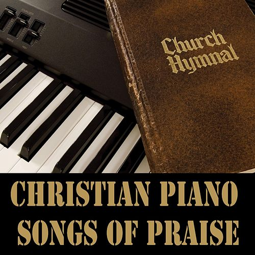Christian Piano Songs of Praise de The O'Neill Brothers Group