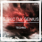 Strictly Genius Techno, Vol. 1 by Various Artists