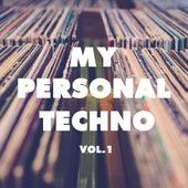 My Personal Techno, Vol. 1 de Various Artists