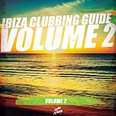 Ibiza Clubbing Guide, Vol. 2 de Various Artists