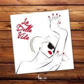 La Bella Vida de Various Artists