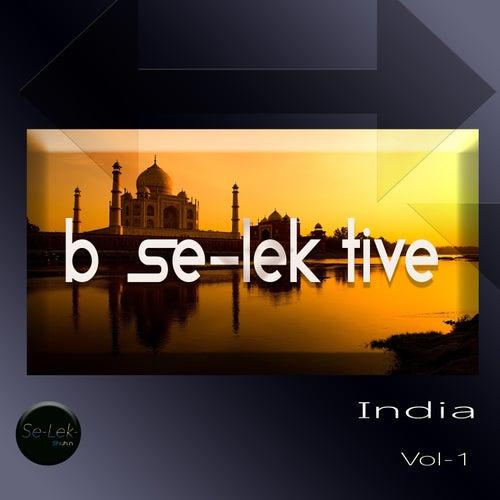 B Se-Lek Tive India, Vol.1 by Various Artists