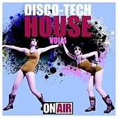 Disco-Tech House, Vol. 4 by Various Artists