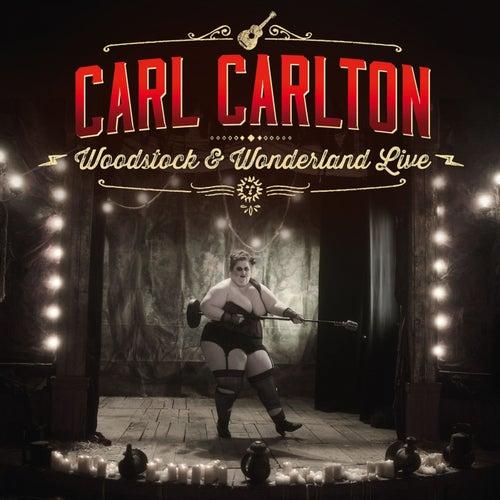 Woodstock & Wonderland (Live) by Carl Carlton