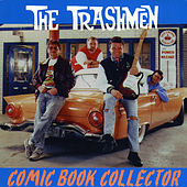 Comic Book Collector by The Trashmen