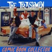 Comic Book Collector von The Trashmen